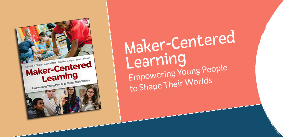 Maker-Centered Learning Book Cover